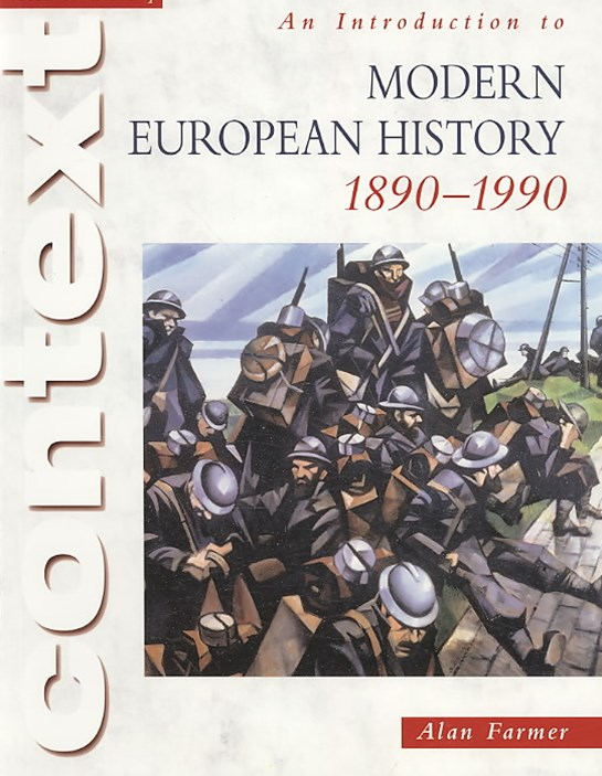 Access to History: An Introduction to Modern European History 1890-1990