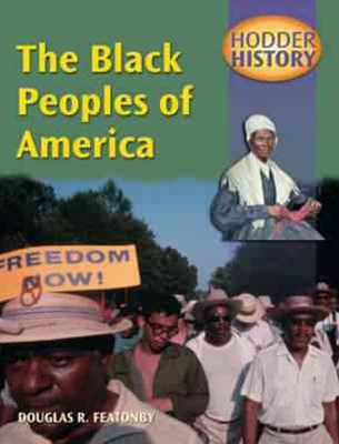 Hodder 20th Century History: The Black Peoples of America