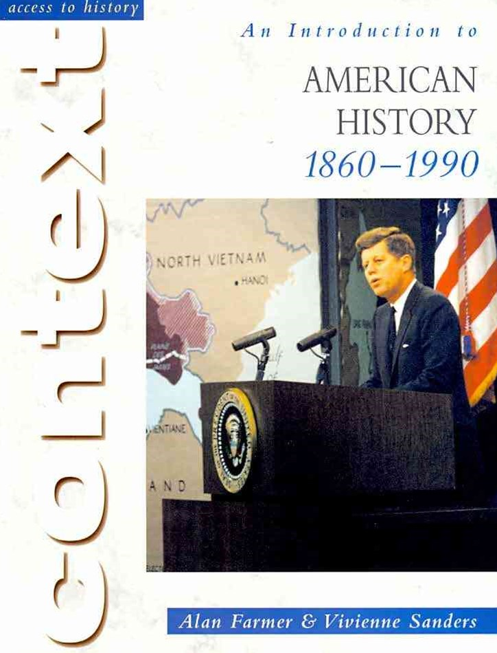 Access to History: An Introduction to American History 1860-1990