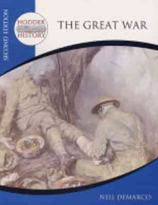Hodder 20th Century History: The Great War