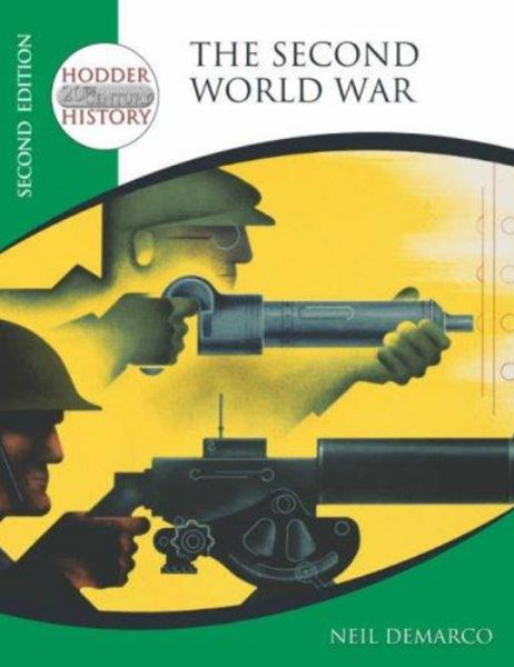 Hodder 20th Century History: The Second World War