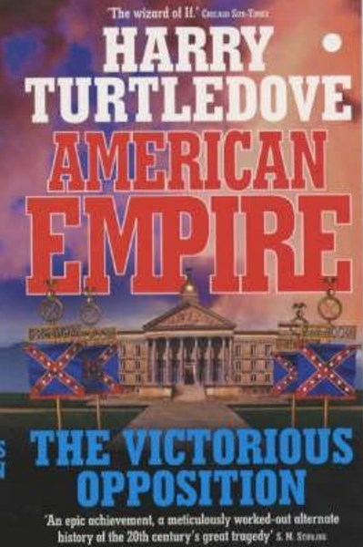 The American Empire: The Victorious Opposition