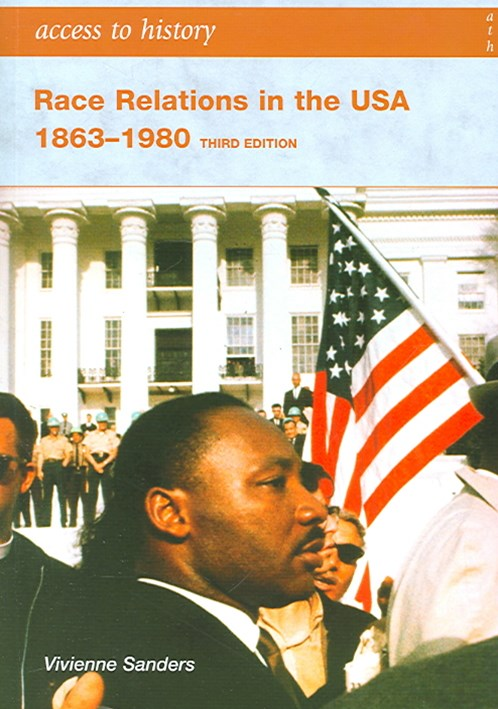 Access to History: Race and Relations in the USA 1863-1980
