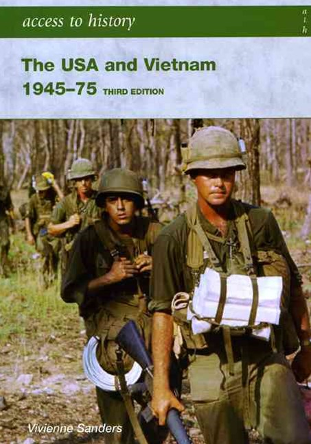 Access to History: The USA and Vietnam 1945-1975