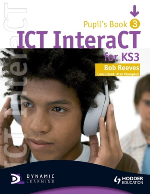 Ict Interact for Ks3 Dynamic Learning - Pupil Bk and Cd3
