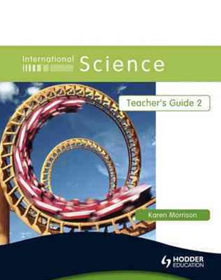 International Science: Teacher's Guide 2