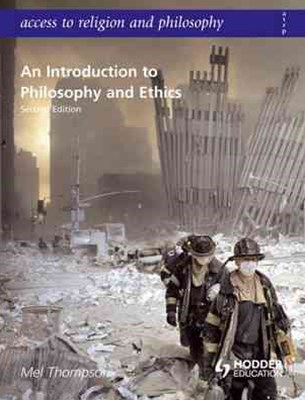 Access to Religion and Philosophy: An Introduction to Philosophy and Ethics