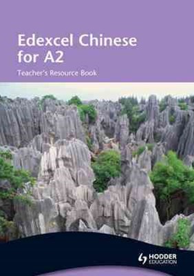 Edexcel Chinese for A2 Teacher's Resource Book