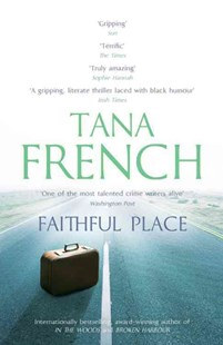 Faithful Place by Tana French (9780340977620) - PaperBack - Crime Mystery & Thriller