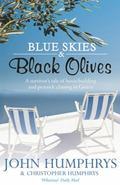 Blue Skies & Black Olives