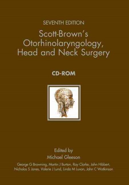 Scott-Brown's Otorhinolaryngology, Head and Neck Surgery