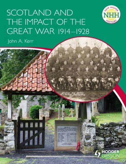 New Higher History: Scotland and the Impact of the Great War 1914-1928