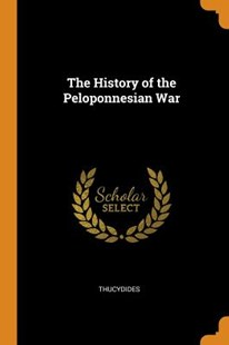 The History of the Peloponnesian War by Thucydides (9780343916909) - PaperBack - Modern & Contemporary Fiction General Fiction