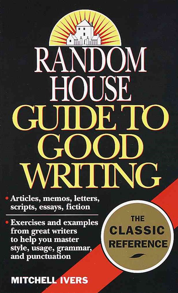 Rh Guide To Good Writing