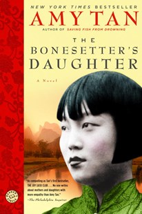 The Bonesetter's Daughter by Tan, Amy, Amy Tan (9780345457370) - PaperBack - Modern & Contemporary Fiction General Fiction