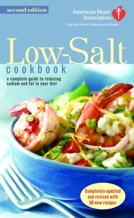 The A.H.A. Low-Salt Cookbook