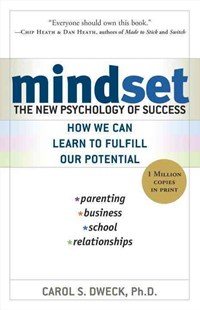 Mindset by Carol S. Dweck, Carol S. Dweck (9780345472328) - PaperBack - Business & Finance Organisation & Operations