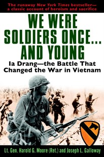 We Were Soldiers Once And Youn by General Ha Moore, Joseph L. Galloway (9780345475817) - PaperBack - Biographies Military