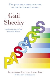 Passages by Gail Sheehy (9780345479228) - PaperBack - Family & Relationships Aging and Eldercare