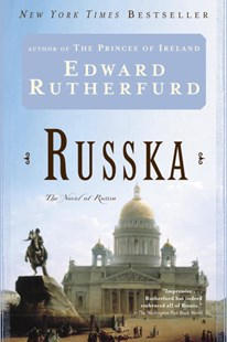 Russka by Edward Rutherfurd (9780345479358) - PaperBack - Adventure Fiction Modern