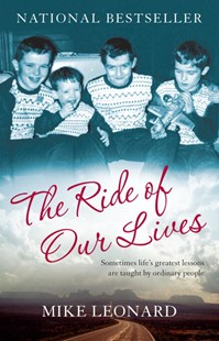 The Ride of Our Lives by Mike Leonard (9780345481498) - PaperBack - Biographies General Biographies