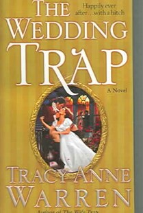 The Wedding Trap by Tracy Anne Warren (9780345483102) - PaperBack - Romance Historical Romance