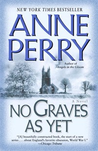 No Graves as Yet by Anne Perry (9780345484239) - PaperBack - Adventure Fiction Modern