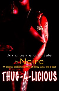 Thug-a-Licious by Noire (9780345486912) - PaperBack - Crime Mystery & Thriller