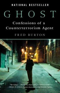 Ghost by Fred Burton (9780345494252) - PaperBack - Biographies Political