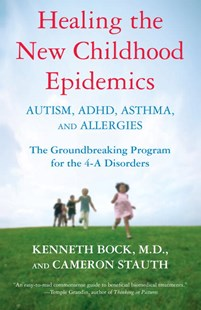Healing The New Childhood Epidemics by Kenneth Bock, Cameron Stauth, Korri Fink (9780345494511) - PaperBack - Family & Relationships Parenting