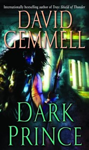 Dark Prince by David Gemmell (9780345494788) - PaperBack - Adventure Fiction Modern