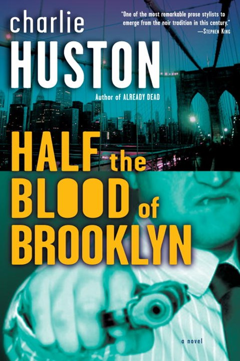 Half the Blood of Brooklyn