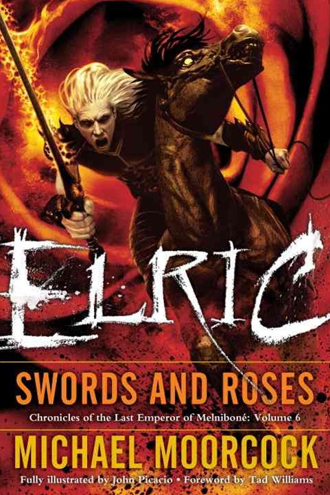 Elric - Swords and Roses