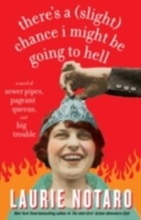 (ebook) There's a (Slight) Chance I Might Be Going to Hell - Modern & Contemporary Fiction General Fiction
