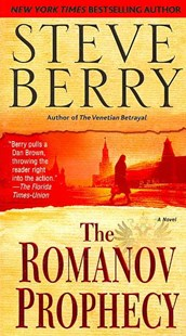 The Romanov Prophecy by Steve Berry (9780345504395) - PaperBack - Adventure Fiction Modern