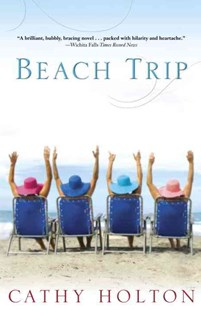 Beach Trip by Cathy Holton (9780345506009) - PaperBack - Crime Mystery & Thriller
