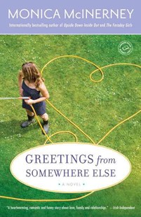 Greetings from Somewhere Else by Monica McInerney (9780345506382) - PaperBack - Modern & Contemporary Fiction General Fiction