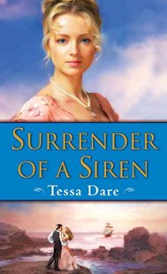 Surrender of a Siren by Tessa Dare (9780345506870) - PaperBack - Modern & Contemporary Fiction General Fiction