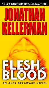 Flesh and Blood by Jonathan Kellerman (9780345508539) - PaperBack - Crime Mystery & Thriller