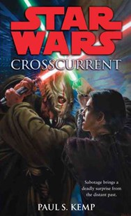 Crosscurrent by Paul Kemp (9780345509055) - PaperBack - Modern & Contemporary Fiction General Fiction