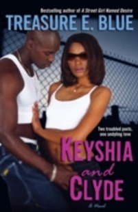 (ebook) Keyshia and Clyde