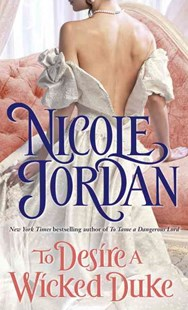 To Desire a Wicked Duke by Nicole Jordan (9780345510099) - PaperBack - Romance Historical Romance