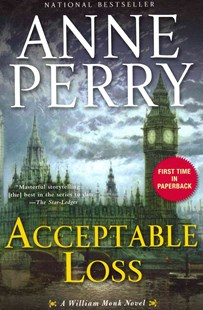 Acceptable Loss by Anne Perry (9780345510617) - PaperBack - Crime Mystery & Thriller