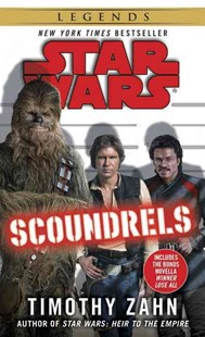 Scoundrels: Star Wars by Timothy Zahn (9780345511515) - PaperBack - Science Fiction