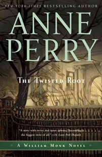The Twisted Root by Anne Perry (9780345514103) - PaperBack - Crime Mystery & Thriller