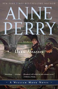 Dark Assassin by Anne Perry (9780345514202) - PaperBack - Crime Mystery & Thriller