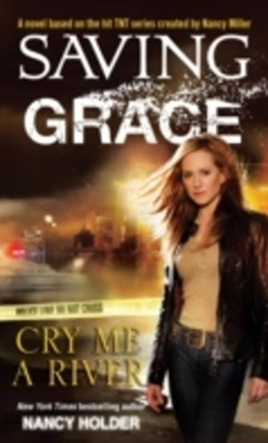 Saving Grace: Cry Me a River
