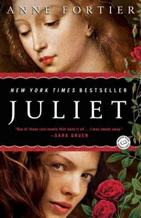 Juliet by Anne Fortier (9780345516114) - PaperBack - Historical fiction