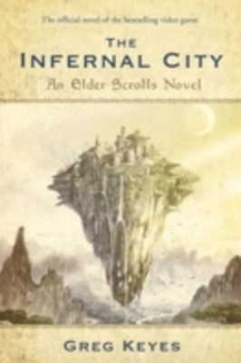 Infernal City: An Elder Scrolls Novel