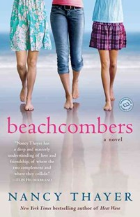 Beachcombers by Nancy Thayer (9780345518293) - PaperBack - Modern & Contemporary Fiction General Fiction